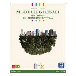 MODELLI GLOBALI CON ECOLOGIA +RISCHIO SI