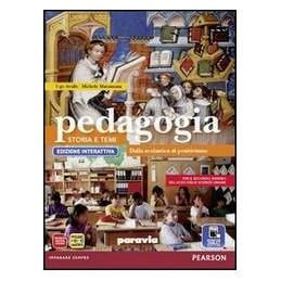PEDAGOGIA STORIA E TEMI X 3,4 +ITE +DIDA