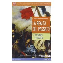 REALTÀ DEL PASSATO 2 +ITE +DIDASTORE