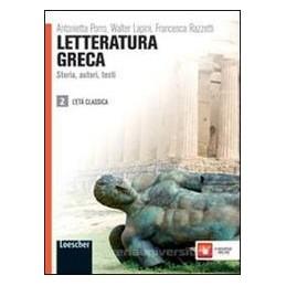 LETTERATURA GRECA 2  ETÀ CLASSICA