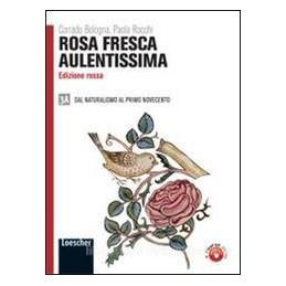 ROSA FRESCA AULENTISSIMA (ROSSA) 3A+3B
