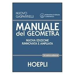 MANUALE DEL GEOMETRA 24 EDIZ. +CD