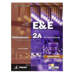 E&E ELETTROTECNICA ELETTRONICA 2A+2B+DVD
