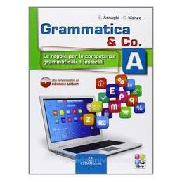 GRAMMATICA & CO. (A+B) +LIBRO DIGITALE
