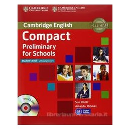 COMPACT PRELIMINARY FOR SCHOOLS PACK +CD