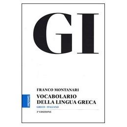 GI VOCABOLARIO DELLA LINGUA GRECA +GUIDA