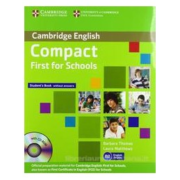 COMPACT FIRST FOR SCHOOLS, SBOOK +WB +CD