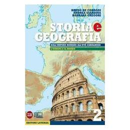 STORIA E GEOGRAFIA 2  IMP.ROM. ETÀ CAROL