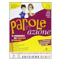 PAROLE IN AZIONE A+B +MAPPE DSA +RIS.DIG