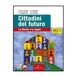 CITTADINI DEL FUTURO +LIBRO DIGITALE