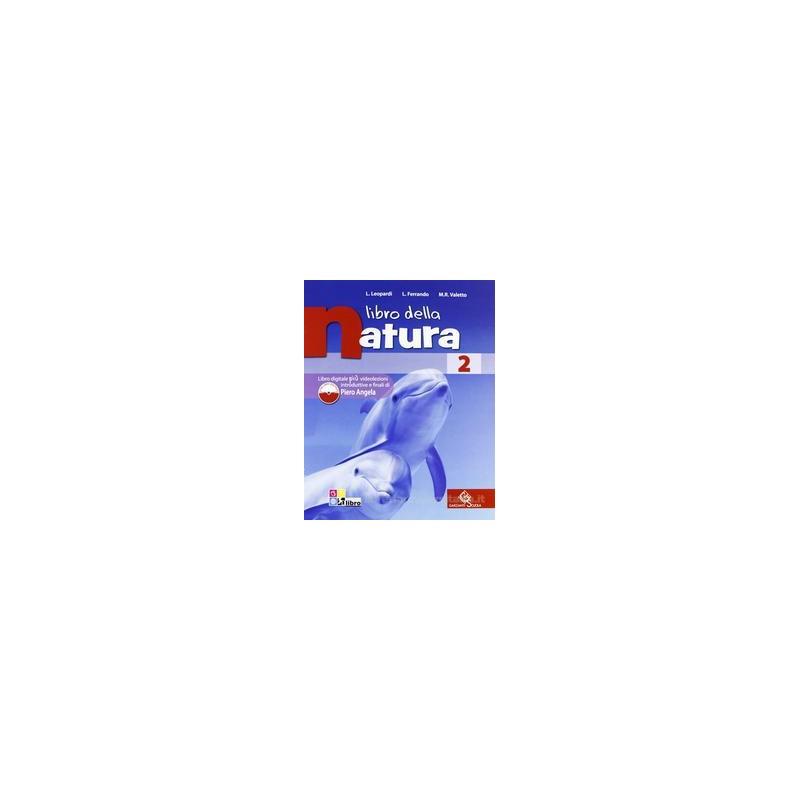 LIBRO DELLA NATURA 2 +LIBRO DIGITALE 2