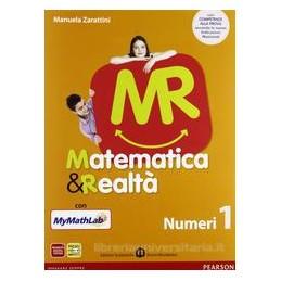 MR MATEMATICA & REALTÀ 1 V.UN.+MYM.+COMP