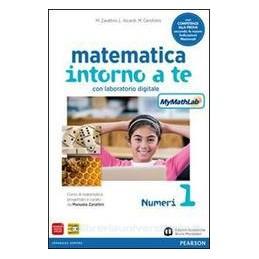 MATEMATICA INTORNO A TE 1 +MYM.+COMP.+QU
