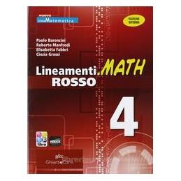 LINEAMENTI.MATH ROSSO 4 +EBOOK