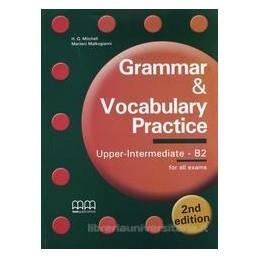 GRAMMAR & VOCABULARY PRACTICE UPPER INTE