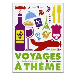 VOJAGES A THEME VINS ET GASTRONOMIE 1+CD