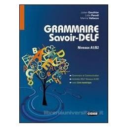 GRAMMAIRE SAVOIR DELF +LIVRE NUMERIQUE