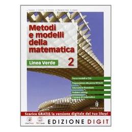METODI E MODELLI DELLA MATEMATICA 2 VERD