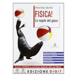 FISICA! LE REGOLE DEL GIOCO XLS ED.DIGIT