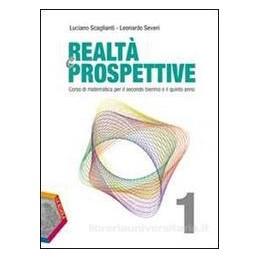 REALTÀ E PROSPETTIVE 1 +EBOOK
