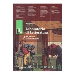 LL LABORATORIO DI LETTERATURA 2+GUIDA
