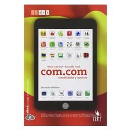 COM.COM COMUNICACION Y COMERCIO 2 ED.