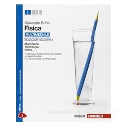 FISICA EDIZ.AZZURRA  MECCANICA TERMOLOGI