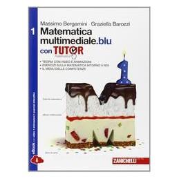 MATEMATICA MULTIMEDIALE BLU 1 +TUTOR