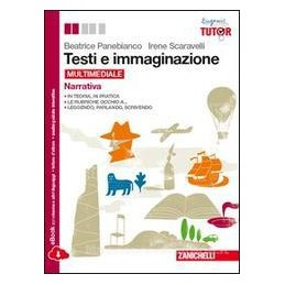 TESTI E IMMAGINAZIONE  NARRAT.+OFF.SCRIT