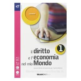DIRITTO E L`ECONOMIA NEL MIO MONDO 1 +OB