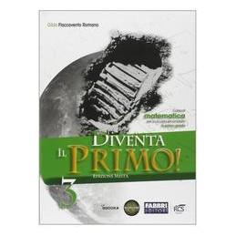 DIVENTA IL PRIMO! 3 +QUAD.+E BOOK