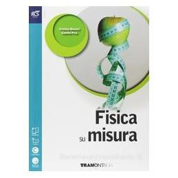 FISICA SU MISURA X BN +OB