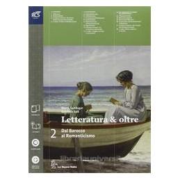 LETTERATURA & OLTRE 2 +GUIDA ESAME +OB