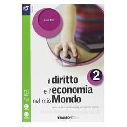 DIRITTO E L`ECONOMIA NEL MIO MONDO 2 +OB