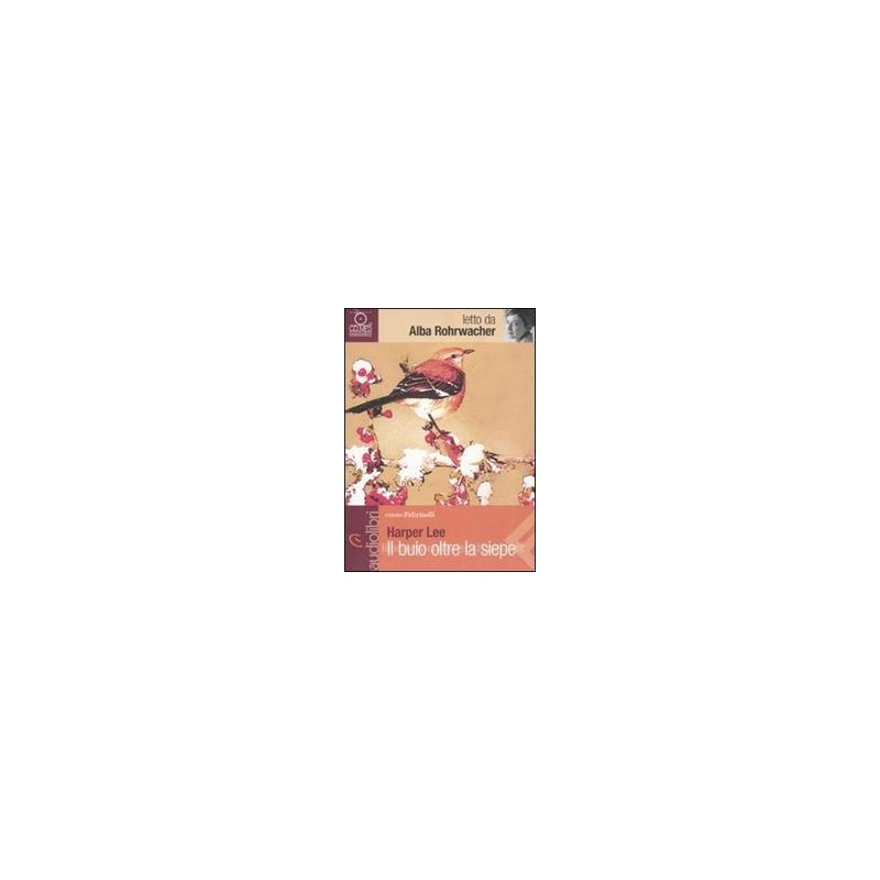 BUIO OLTRE LA SIEPE LETTO DA ALBA ROHRWACHER. AUDIOLIBRO. CD AUDIO FORMATO MP3 (