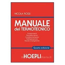 MANUALE DEL TERMOTECNICO  4 EDIZ.