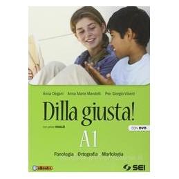 DILLA GIUSTA! A1+A2 +DVD +TEST +EBOOK