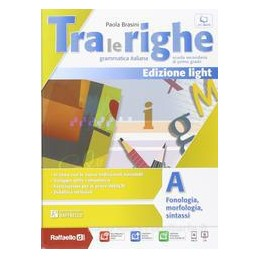 TRA LE RIGHE ED.LIGHT (A+B) +QUAD.OPER.