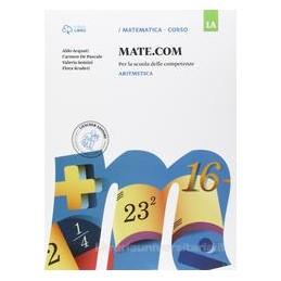 MATE.COM 1A ARITM. +1B GEOM. +1C QUAD.OP