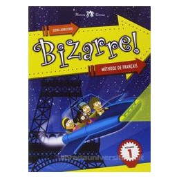 BIZARRE! METHODE DE FRANCAIS 1 +CD