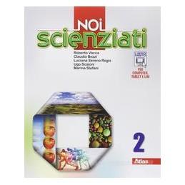 NOI SCIENZIATI 2 +LAB.2