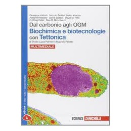 DAL CARBONIO AGLI OGM  BIOCHIMICA+TETTON