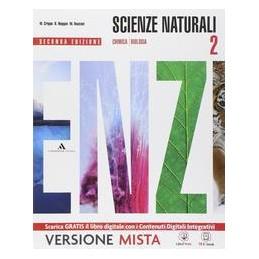 SCIENZE NATURALI 2 X BN LIC.
