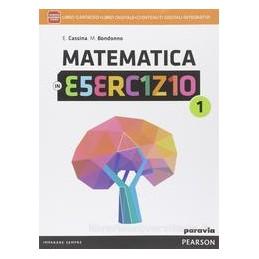 MATEMATICA IN ESERCIZIO 1 +ITE +DIDA
