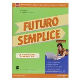 FUTURO SEMPLICE VOL.UN. +MYLAB