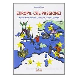 EUROPA CHE PASSIONE!