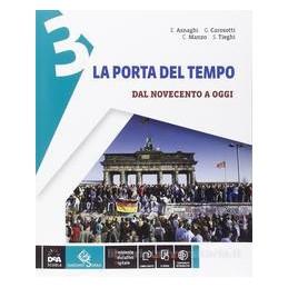 PORTA DEL TEMPO 3  NOVECENTO OGGI +EBOOK