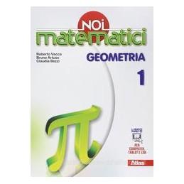 NOI MATEMATICI  GEOMETRIA 1