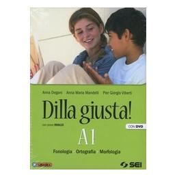 DILLA GIUSTA! (A1+A2+B) +TEST+SCHEMI+DVD