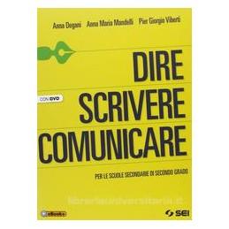 DIRE SCRIVERE COMUNICARE +DVD +EBOOK